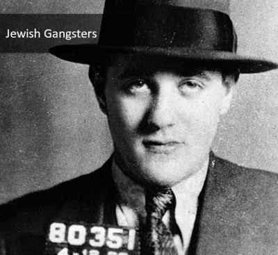 Jewish Gangsters - Brookln's Most Wanted